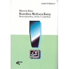 Bourdieu Medyaya Karşı