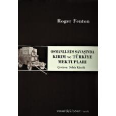Osmanlı - Rus Savaşında Kırım ve Türkiye Mektupları