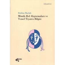 Mimik-Rol Alıştırmaları ve Temel Tiyatro Bilgisi